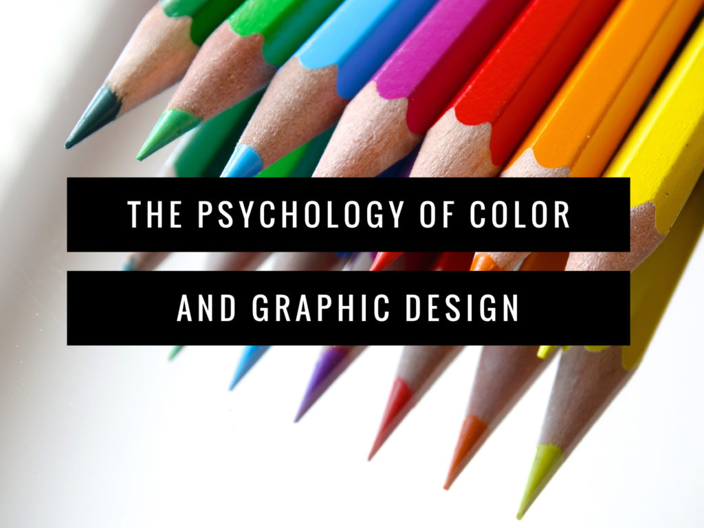The Psychology of Color and Graphic Design